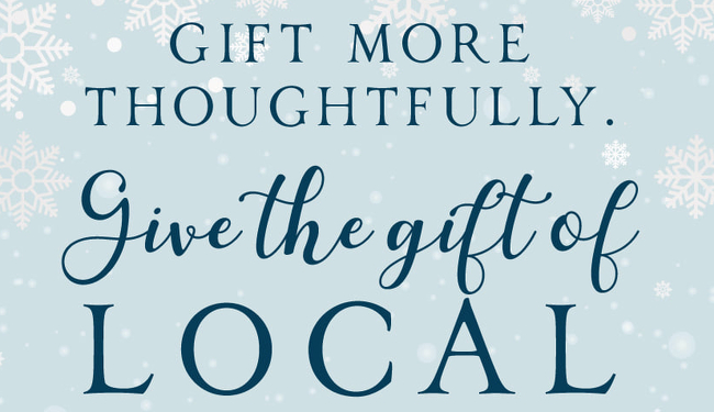 Give The Gift of Local